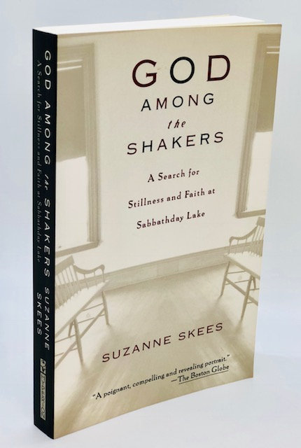 God Among the Shakers: A Search for Stillness and Faith at Sabbathday Lake