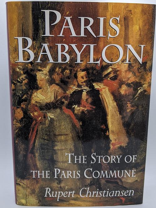 Paris Babylon: The Story of the Paris Commune