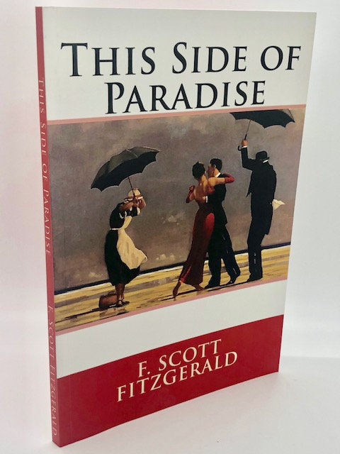 This Side of Paradise, by F. Scott Fitzgerald