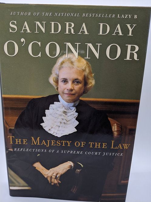 Sandra Day O'Connor: Majesty of the Law, Reflections of a Supreme Court Justice