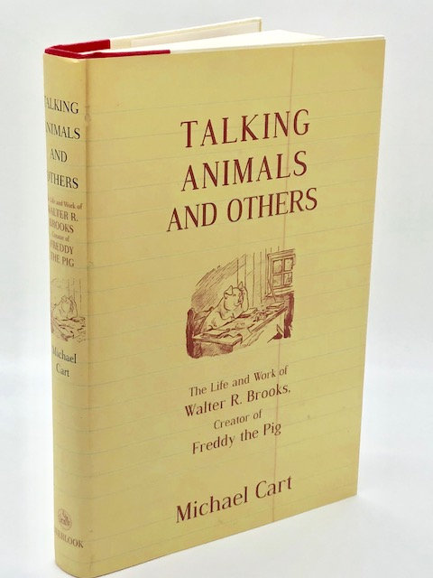 Talking Animals And Others: The Life and Work of Walter R. Brooks