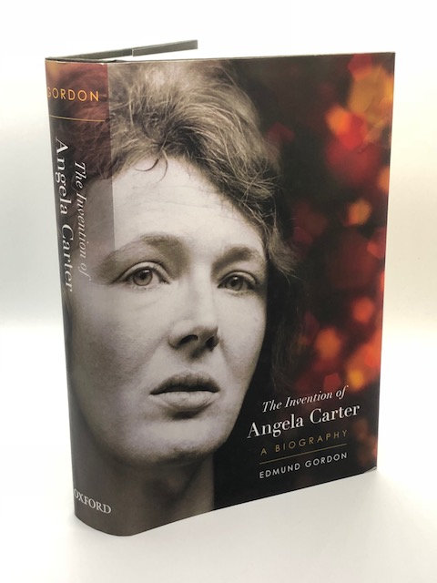 The Invention of Angela Carter: A Biography, by Edmund Gordon
