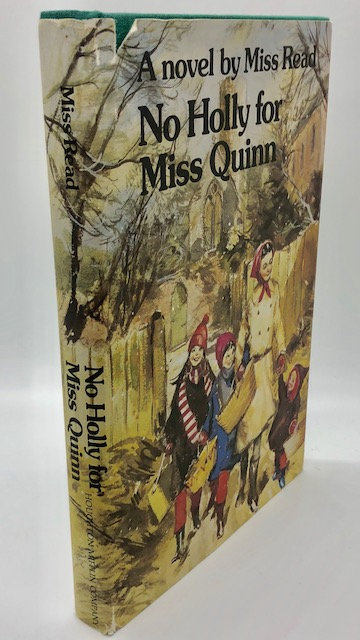 No Holly For Miss Quinn (Fairacre Book 12): A Novel by Miss Read