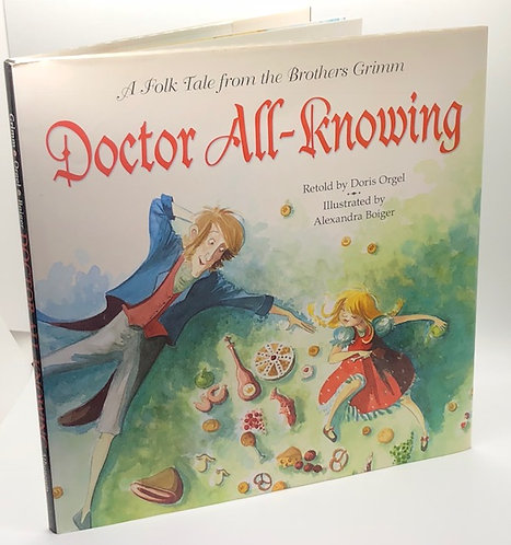 Doctor All-Knowing. A Folk Tale from the Brothers Grimm