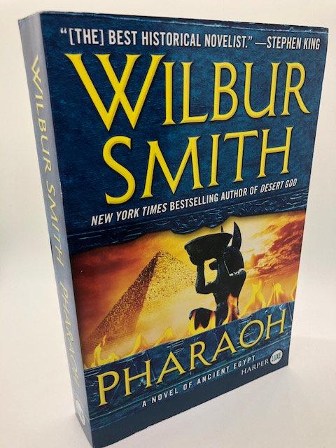 Pharaoh, by Wilbur Smith