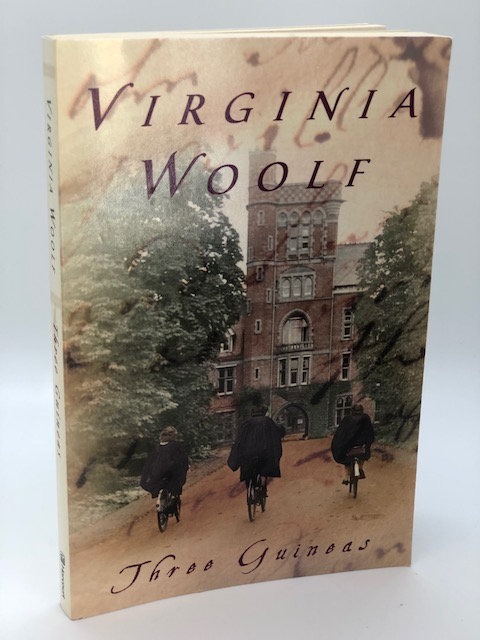 Three Guineas, by Virginia Woolf