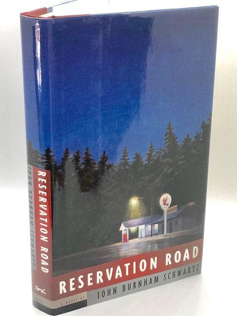 Reservation Road: A Novel, by John Burnham Schwartz