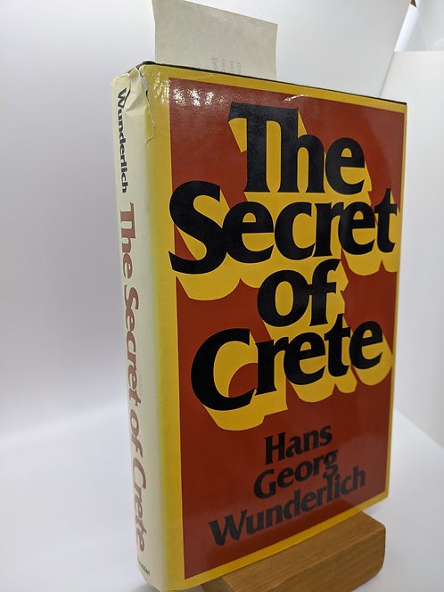 The Secret of Crete: : A Controversial Account of Archaeological Detection