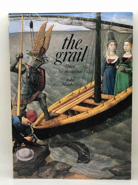 The Grail: Quest for the Eternal, by John Matthews