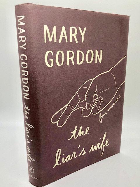 The Liar's Wife: Four Novellas, by Mary Gordon