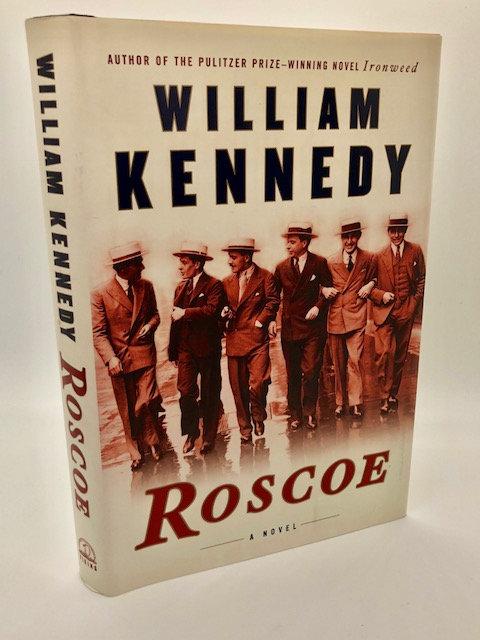 Roscoe: A Novel, by William Kennedy