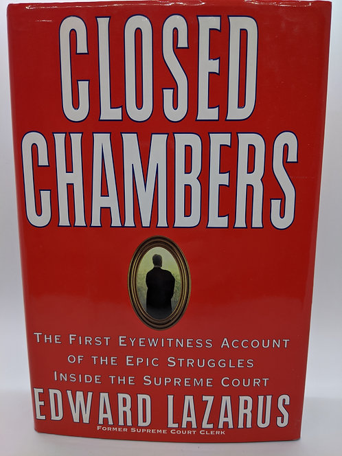 Closed Chambers: First Eyewitness Account of Epic Struggles inside Supreme Court