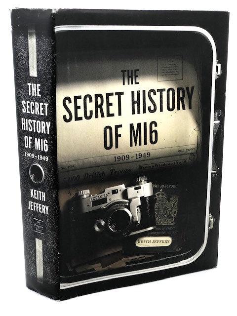 The Secret History of MI6 (1909-1949)