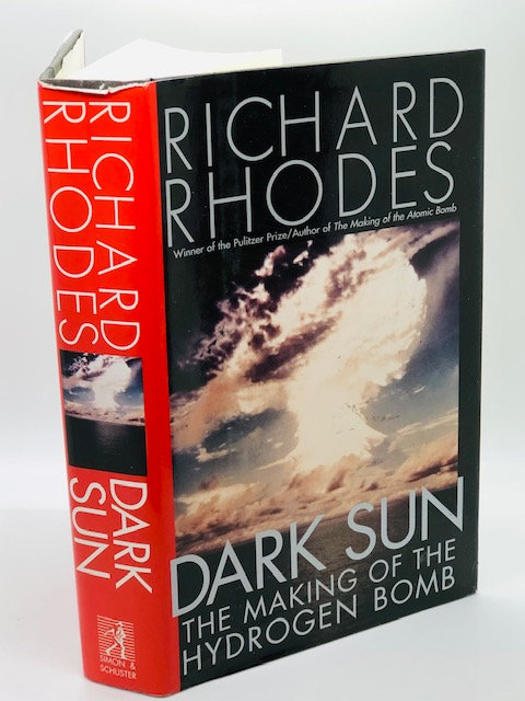 Dark Sun: The Making of the Hydrogen Bomb, by Richard Rhodes