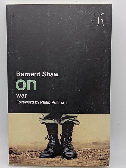 Bernard Shaw on War