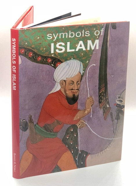 Symbols of Islam, by Malek Chebel