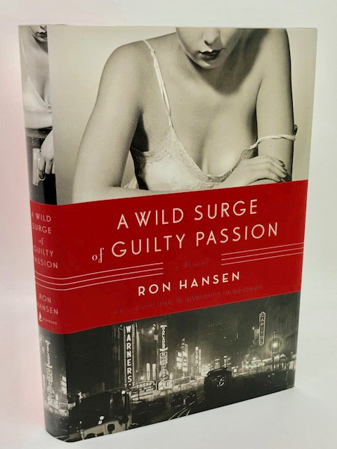 A Wild Surge of Guilty Passion: A Novel, by Don Hansen