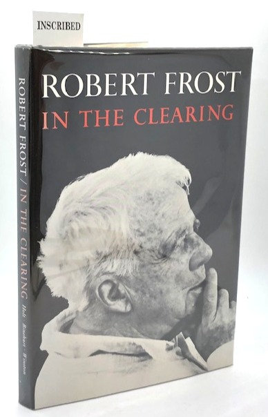 In the Clearing, by Robert Frost