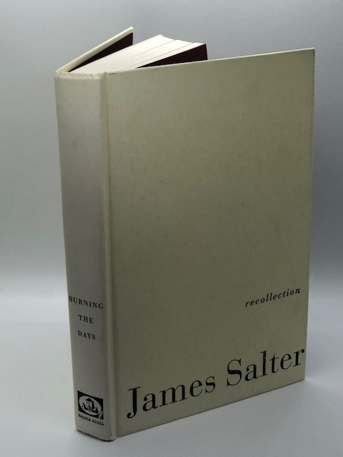 Burning the Days: Recollection, by James Salter