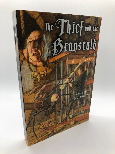 The Thief And the Beanstalk, by P.W. Catanese