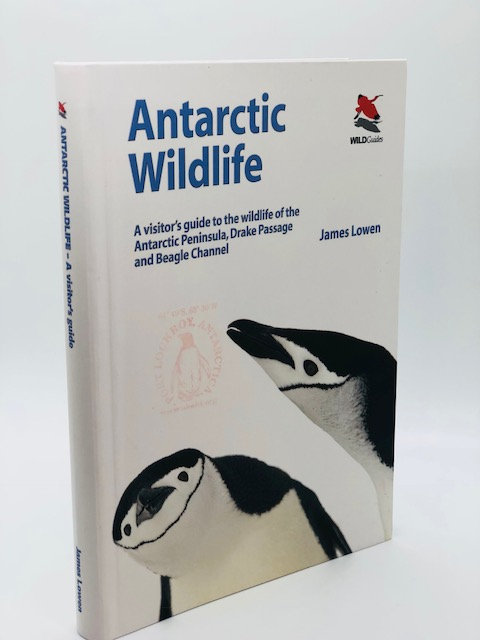 Antarctic Wildlife: A Visitor's Guide to the Wildlife of the Antarctic Peninsula