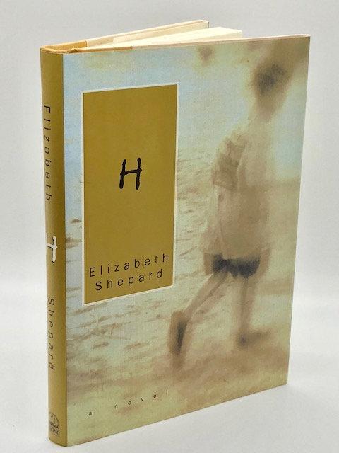 H, by Elizabeth Shepard