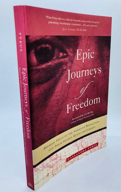 Epic Journeys of Freedom: Runaway Slaves of the American Revolution