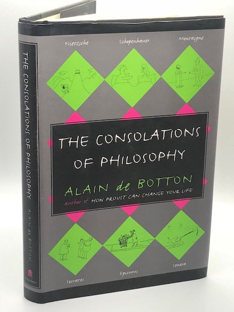 The Consolations of Philosophy, by Alain de Botton