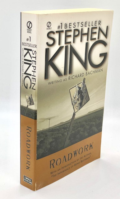 Roadwork, by Stephen King (writing as Richard Bachman)