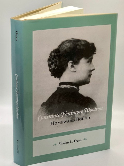 Constance Fenimore Woolson: Homeward Bound, by Sharon L. Dean