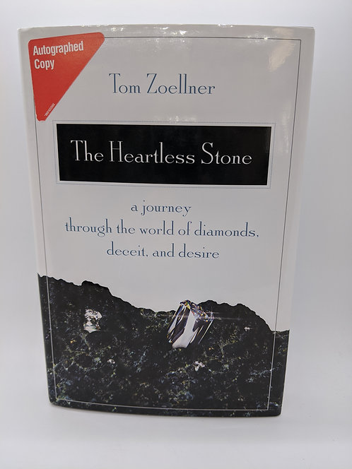 The Heartless Stone:A Journey Through the World of Diamonds, Deceit, and Desire