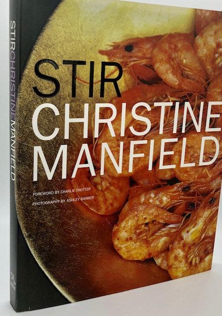 Stir, by Christine Manfield