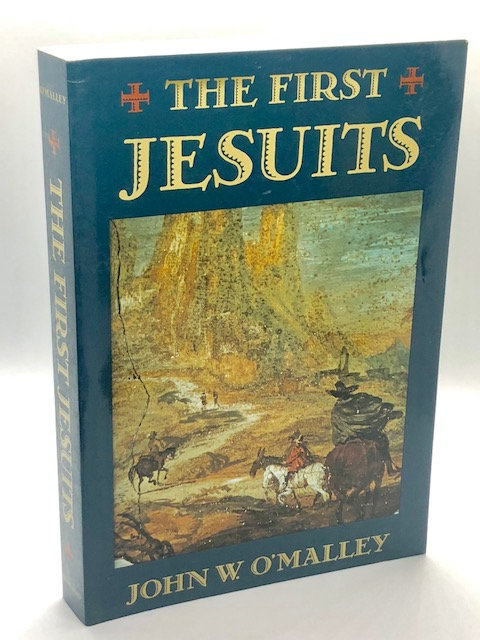 The First Jesuits, by John W. O'Malley