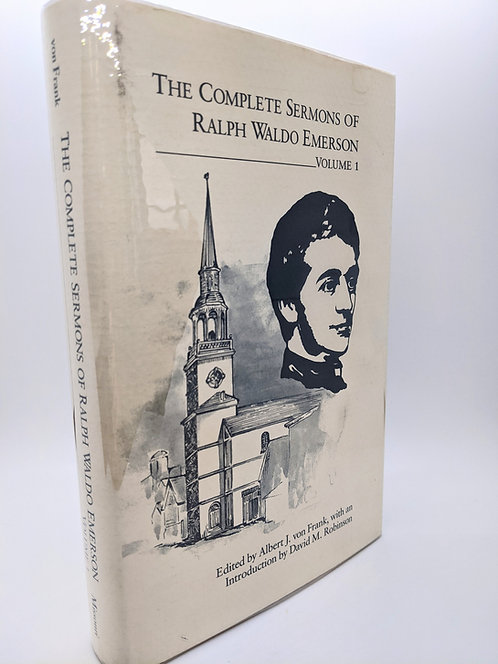 The Complete Sermons of Ralph Waldo Emerson, Vol. 1