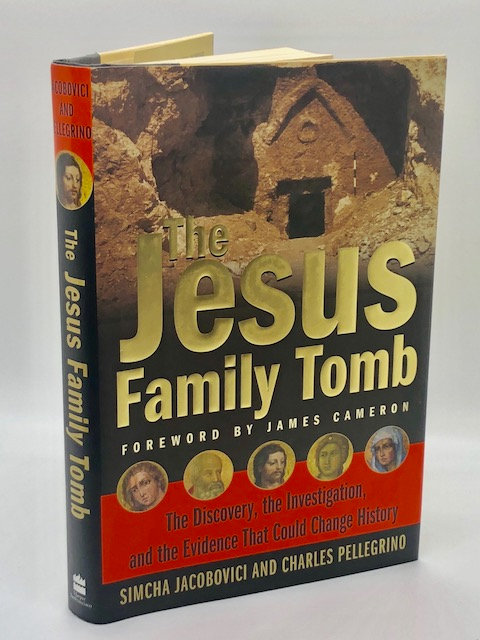 The Jesus Family Tomb, by Simcha Jacobovici and Charles Pellegrino