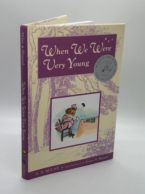 When We Were Very Young, by A.A. Milne