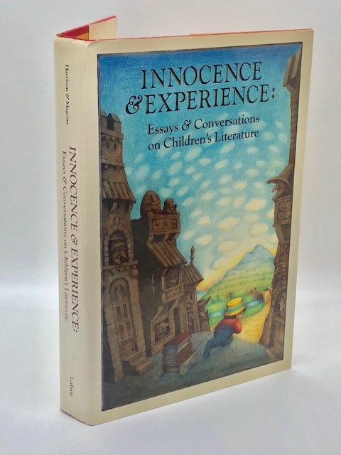 Innocence & Experience: Essays & Conversations on Children's Literature