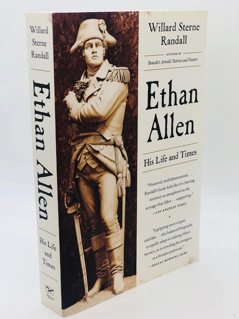 Ethan Allen: His Life and Times, by Willard Sterne Randall
