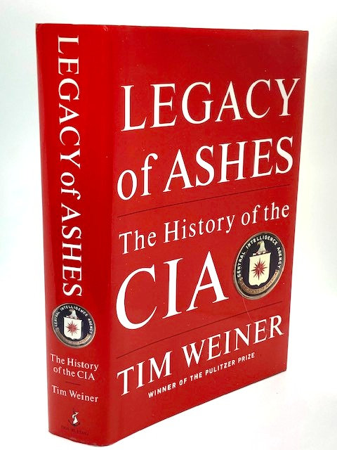 Legacy of Ashes: The History of the CIA, by Tim Weiner