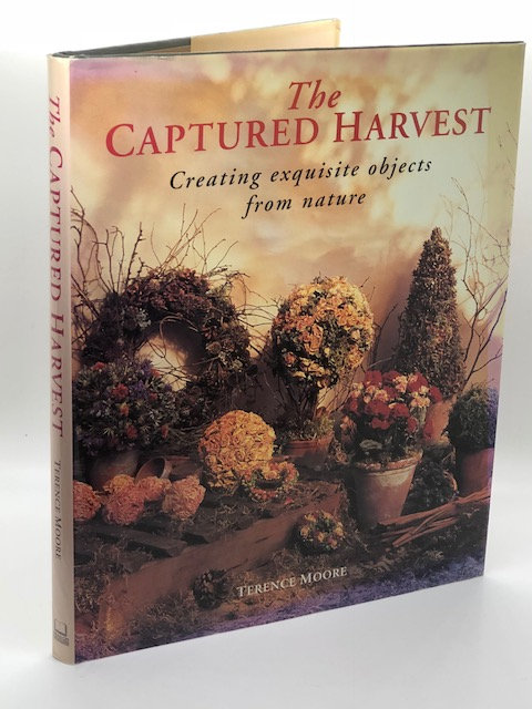 The Captured Harvest: Creating Exquisite Objects From Nature