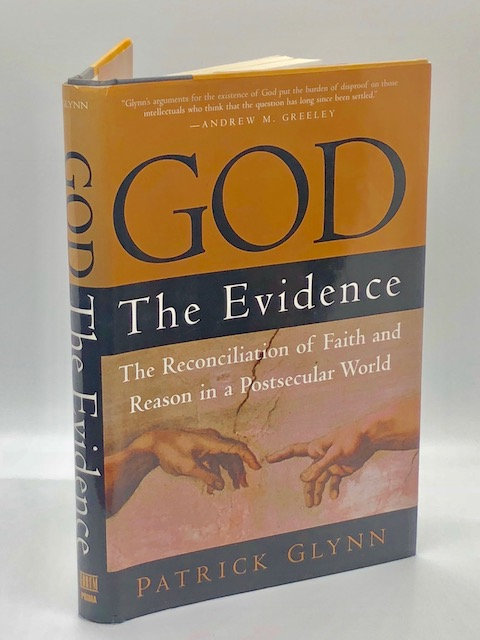 God: The Evidence, by Patrick Glynn
