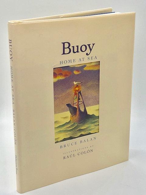 Bouy: Home At Sea, by Bruce Balan