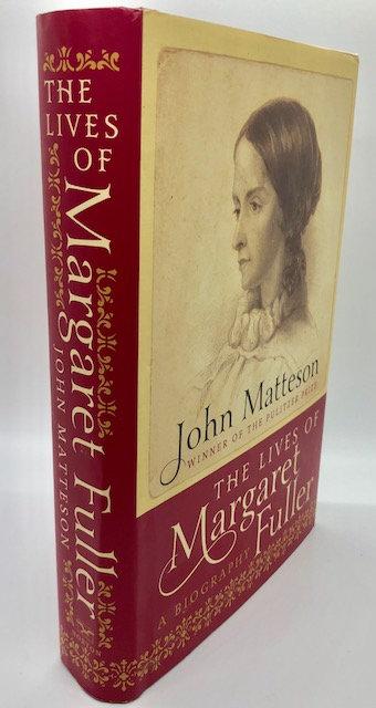 The Lives of Margaret Fuller, by John Matteson