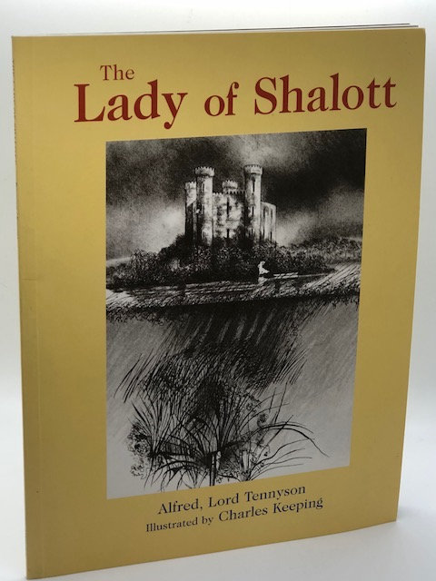 The Lady of Shalott,  by Alfred Lord Tennyson