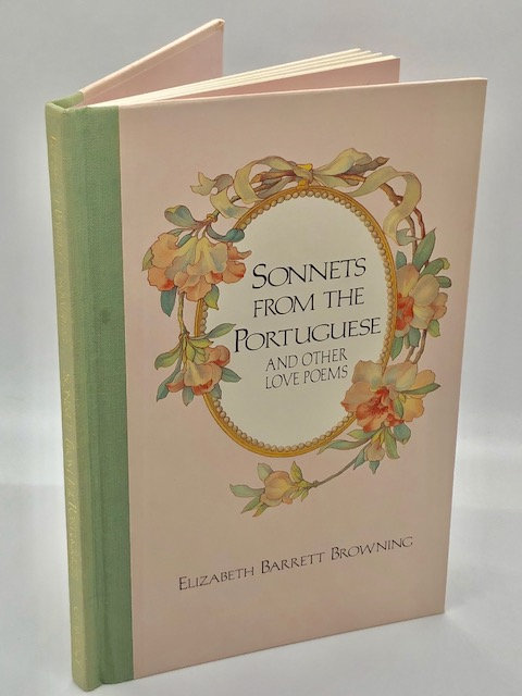 Sonnets From the Portugese and Other Love Poems, by Elizabeth Barrett Browning