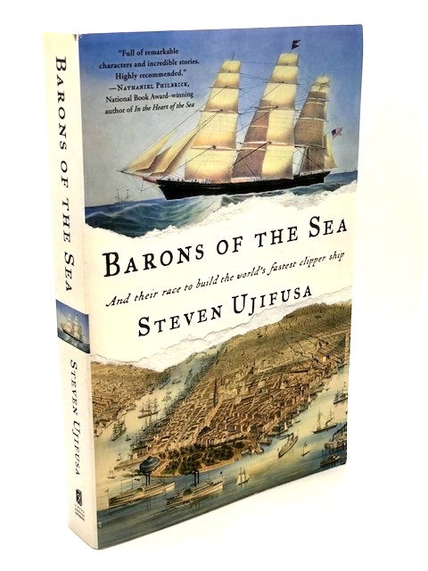 Barons of the Sea and Their Race To Build The World's Fastest Clipper Ship