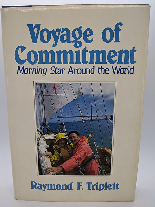 Voyage of Commitment: Morning Star Around the World