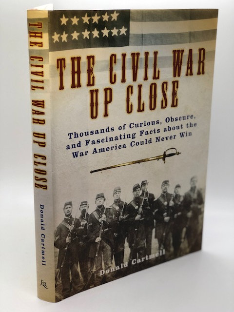 The Civil War Up Close, by Donald Cartmell