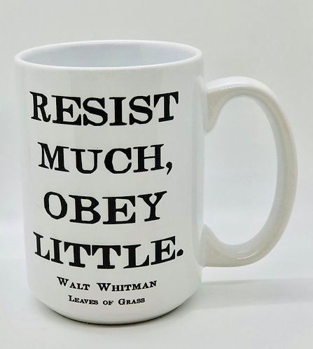 """Resist Much, Obey Little"", Walt Whitman Mug"