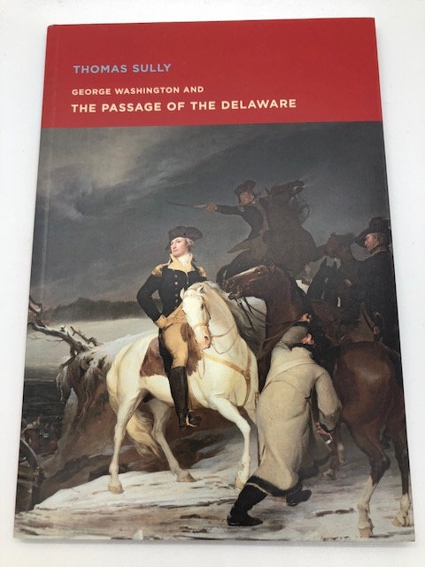 George Washington and The Passage Of The Delaware, by Thomas Sully